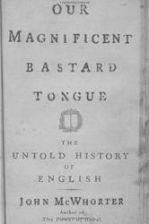 The Magnificant Bastard Tongue Book Cover